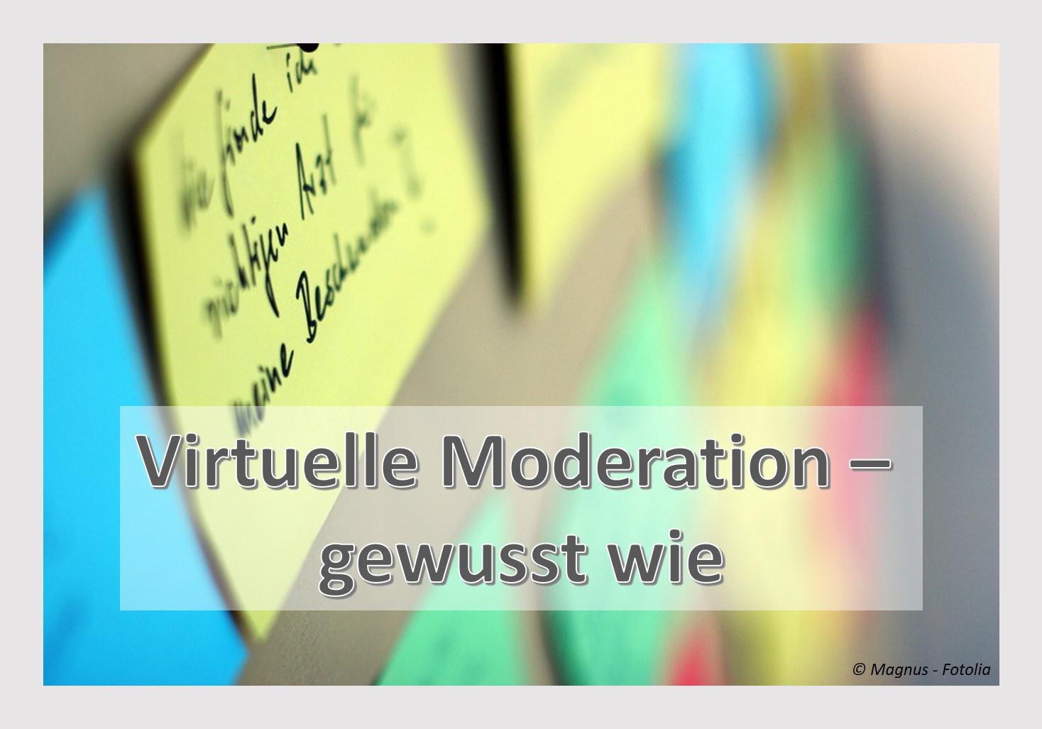 Virtuelle Moderation Ihres Workshops