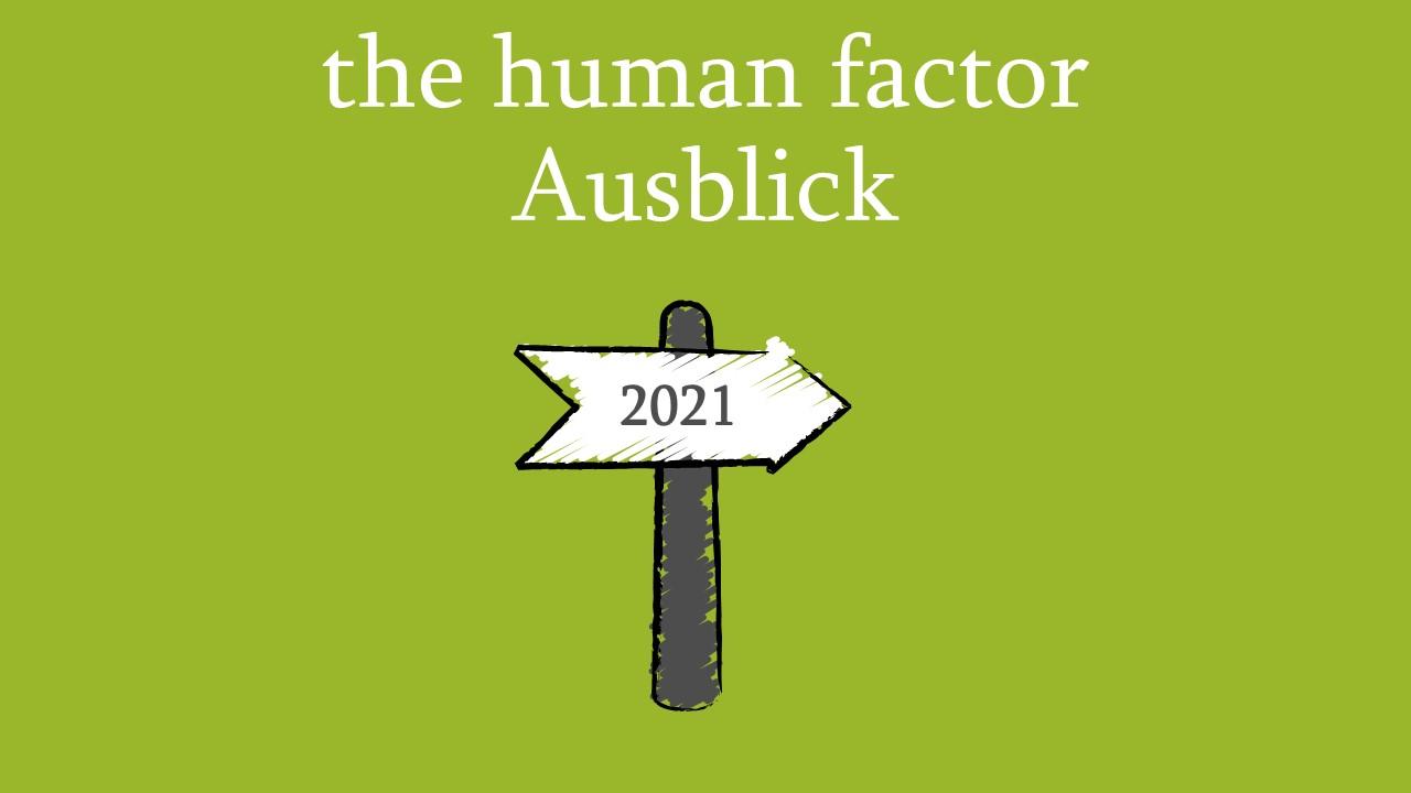 Neues von the human factor 2021